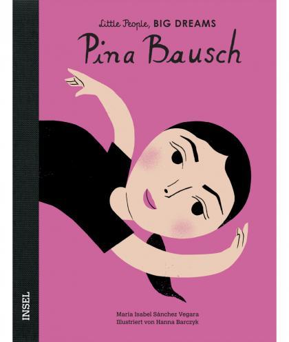 Little People, BIG DREAMS Pina Bausch Kinderbuch - multi