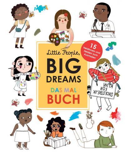 Little People, BIG DREAMS das Malbuch - multi